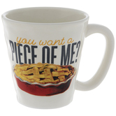 You Want A Piece Of Me Mug