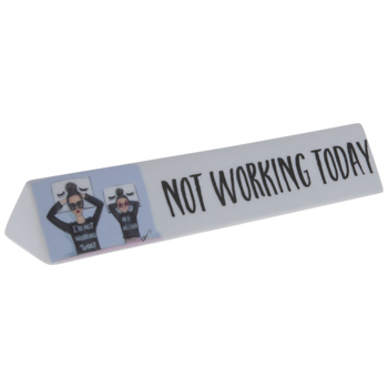 Not Working Today Decor