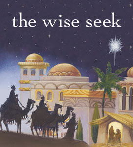 The Wise Seek