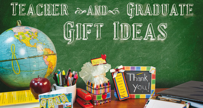T is for Thank You, Teacher: Teacher and Graduate Gift Ideas