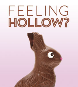 Feeling Hollow?