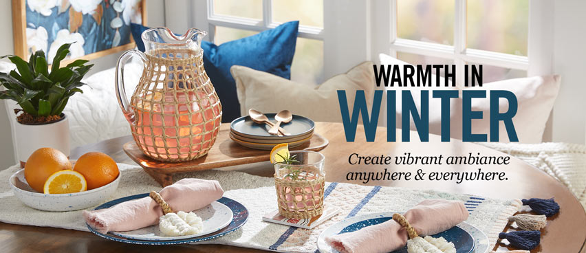 Warmth in Winter - Create Vibrant Ambiance Anywhere & Everywhere