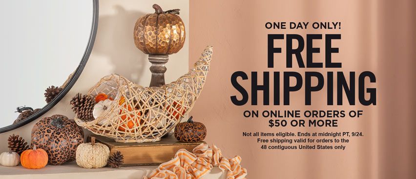 Free Shipping on Orders of $50 or More - Valid Through September 24th