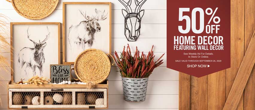 50% off Home Decor Featuring Wall Decor - Valid Through September 26th